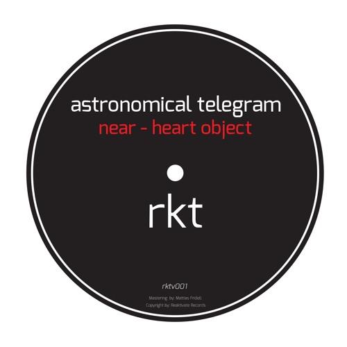 RKTV001 : Astronomical Telegram - Near - Heart Object (Stanislav Tolkachev Heavy and Unusual)