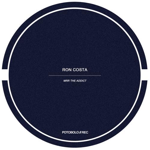 Ron Costa - Mrr The Addict [PTBL105]