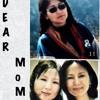 Dear Mom Part 2-Sangay Wangchen & Jimmie Wangyal