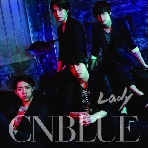 CNBLUE「Lady」Ringtone