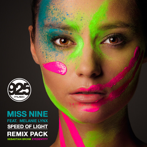 Miss Nine feat. Melanie Lynx - Speed Of Light (Eyedentity Remix)