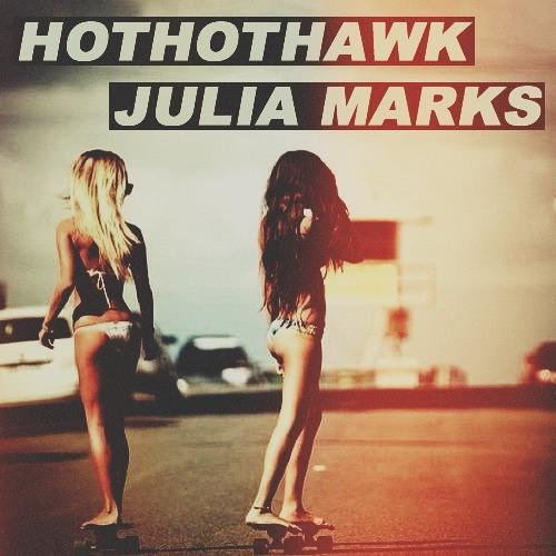 Hot Hot Hawk feat. Julia Marks - Lets Do It