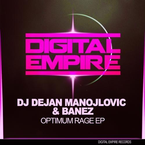 DER0113: Dj Dejan Manojlovic & Banez - Optimum Rage  EP [OUT NOW FEATURED BEATPORT]