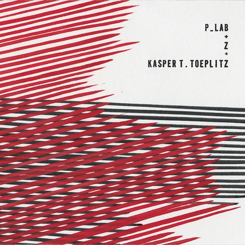 P_LAB + KASPER T. TOEPLITZ PART 1