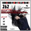 Dj Kimoni JUST HiP HoP & RnB Volume 262 (I REMEMBER) (1 CD) 7-9-13