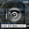 ION STORM (008): cosmic belief / BELIEVE FREEDOM FESTIVAL MIX