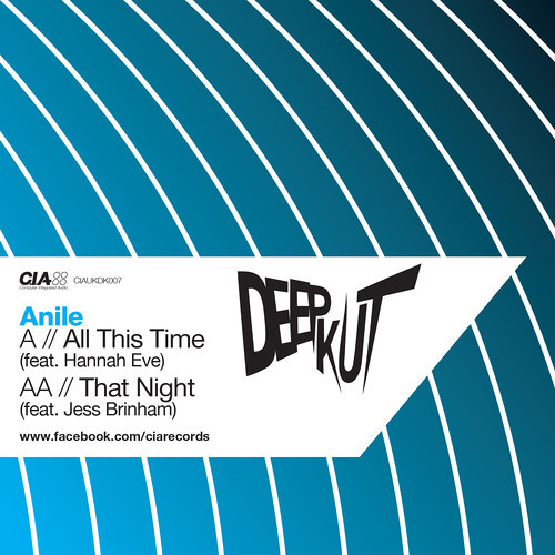 Anile  A. All This Time (Feat Hannah Eve)/ AA. That Night (Feat Jess Brinham) CIADK007