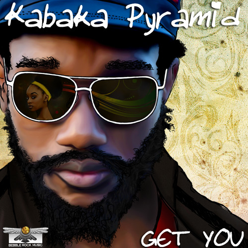 Kabaka Pyramid - Get You