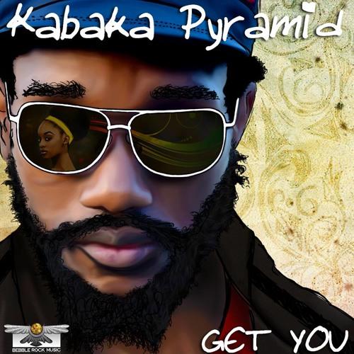 Kabaka Pyramid - Get You [Bebble Rock Records 2013]