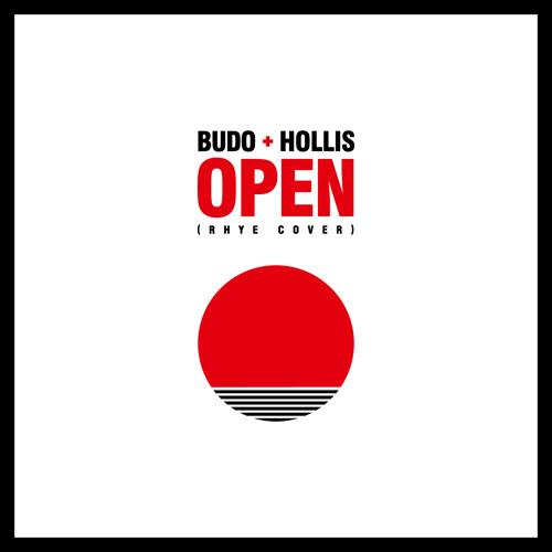 BUDO + HOLLIS Open (Rhye Cover)