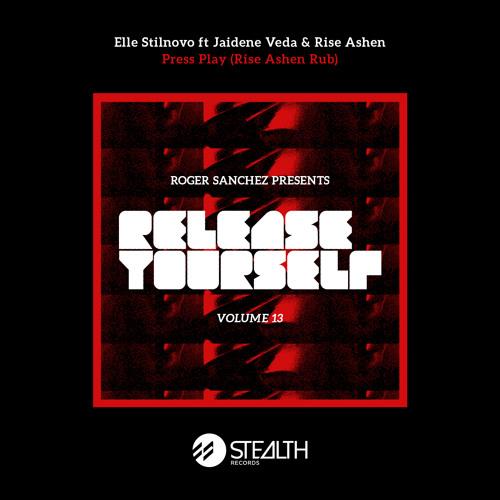 Elle Stilnovo ft Jaidene Veda & Rise Ashen – Press Play (Rise Ashen Rub)