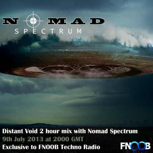 Distant Void - Nomad Spectrum - July 2013 Fnoob Techno