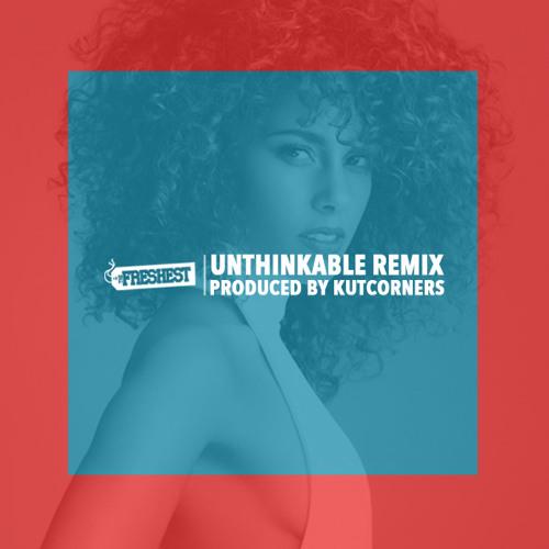 Unthinkable (Kutcorners Remix)