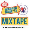 Stephan Jacobs - Warped Tour 2013 MIXTAPE - FREE DOWNLOAD