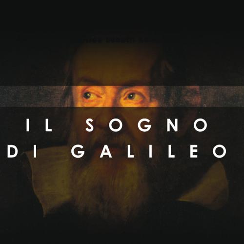 """Il sogno di Galileo: """"Ha senso o no?"""""""