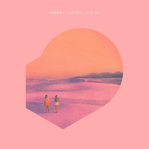 ZEBRA - Summerlove EP [ENDMK 06]