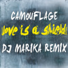 Camouflage - Love Is A Shield [DJ Marika Remix][Free Download]