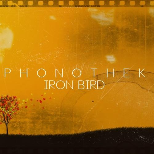 Phonothek - Iron Bird