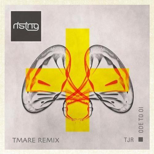 TJR - Ode to Oi (Tmare Remix)