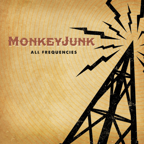 MonkeyJunk - You Make A Mess