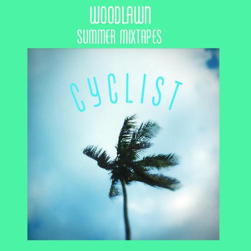Woodlawn July Mixtape