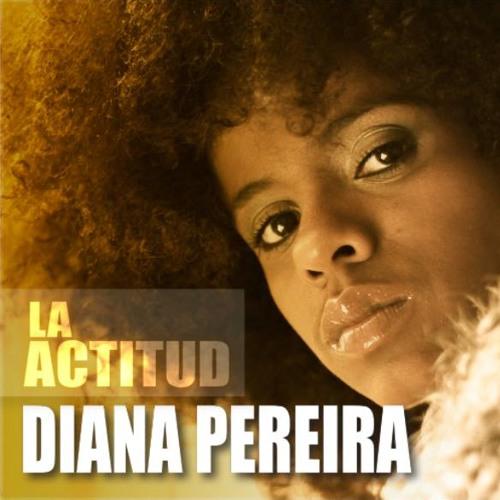 Diana Pereira - La Actitud (Remake)