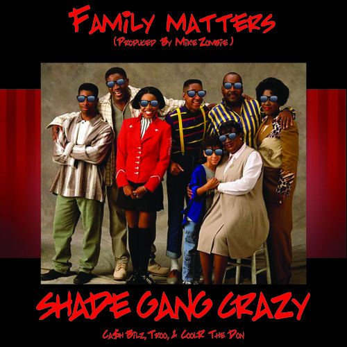 Family Matters (Prod. By Mike Zombie)