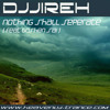 Nothing Shall Separate - (feat Goshen Sai) - DJJireh ** Preview **