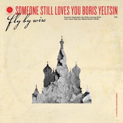Someone Still Loves You Boris Yeltsin - Harrison Ford