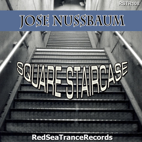 Jose Nussbaum -  Square Staircase (Original Mix) cut