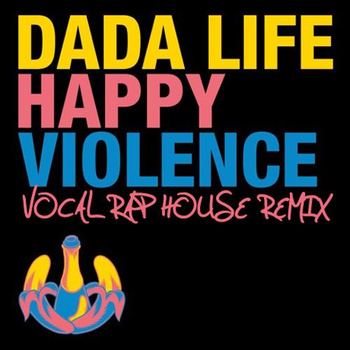 Happy Violence Rap Vocal Remix