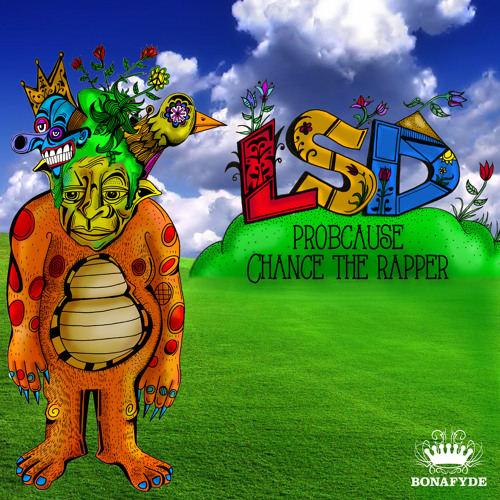 ProbCause - LSD ft. Chance The Rapper (Produced by Drew Mantia