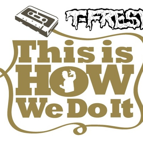 Montell Jordan - This Is How We Do It (T-Fresh Remix)