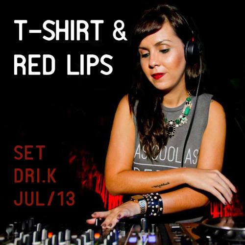 T-Shirt & Red Lips by DRI.K