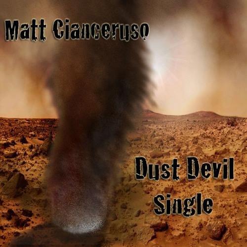 Matt Cianceruso - Dust Devil