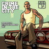 Crime in the City - Inspired in GTA San Andreas OST [Free download]