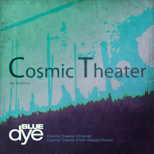 SuSoul - Cosmic Theater (Pete Herbert Remix)