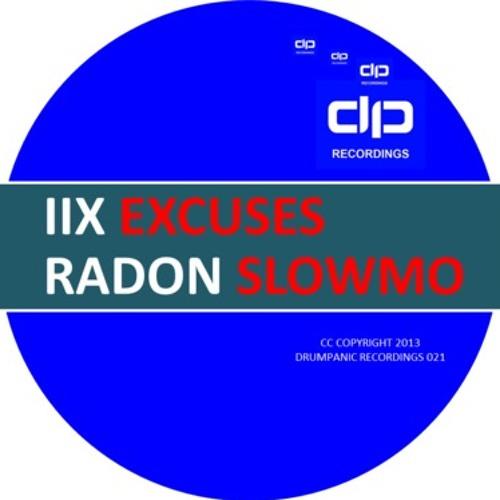 IIx - EXCUSES (DRUMPANIC 21)