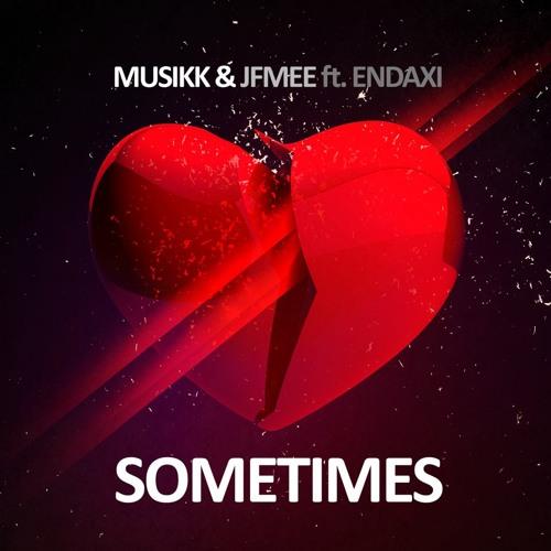 Musikk - Sometimes (Freisig Mix)