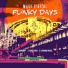 Mass Digital - Funky Days