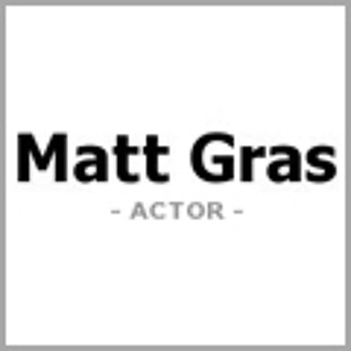 Matt Gras / Radio Advert (Eng)