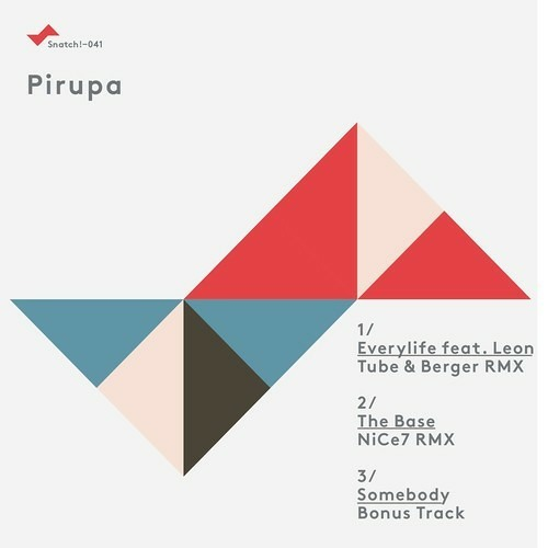 Pirupa & Leon - Everylife (Tube & Berger Remix)