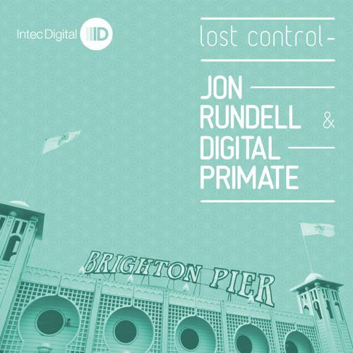 Jon Rundell & Digital Primate - Lost Control EP
