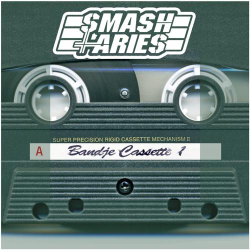 Smash&Aries - Bandje Cassette 1