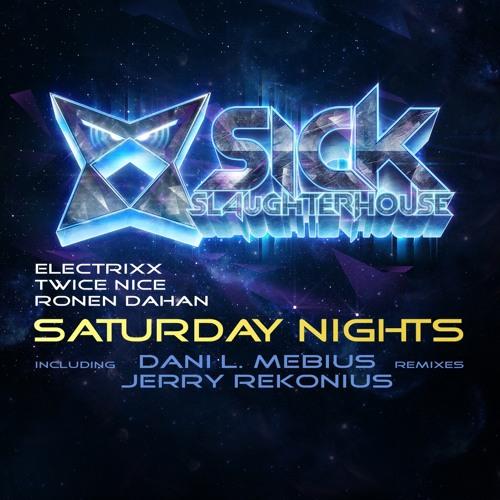 Electrixx, Twice Nice & Ronen Dahan - Saturday Nights (Dani L. Mebius Remix)
