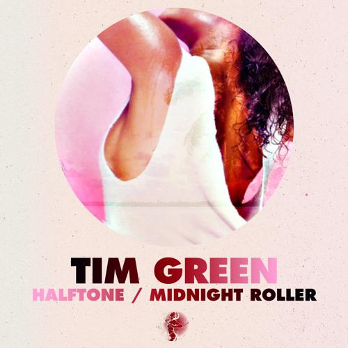 Tim Green - Midnight Roller - Get Physical