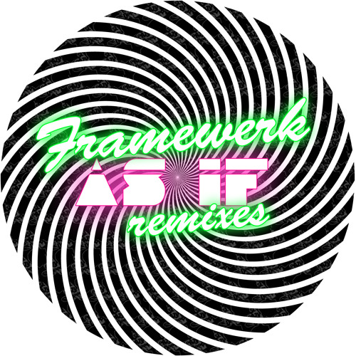 Framewerk - As If (Shimmer unreleased remix) Free Download