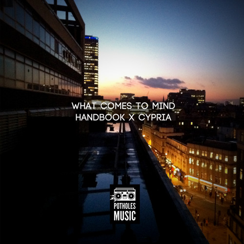 Handbook & Cypria - What Comes To Mind