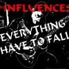 Download EVERYTHING HAVE TO FALL Mp3