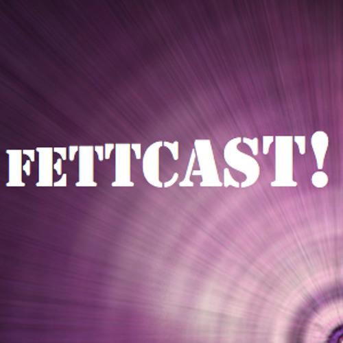 FettCast 001